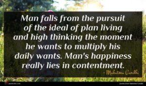 Mahatma Gandhi quote : Man falls from the ...