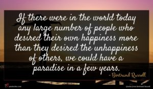 Bertrand Russell quote : If there were in ...