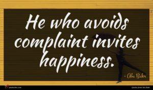 Abu Bakr quote : He who avoids complaint ...