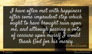 Giacomo Casanova quote : I have often met ...