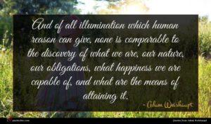 Adam Weishaupt quote : And of all illumination ...