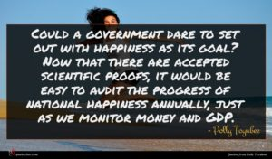 Polly Toynbee quote : Could a government dare ...