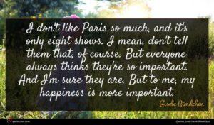 Gisele Bündchen quote : I don't like Paris ...
