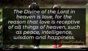 Emanuel Swedenborg quote : The Divine of the ...