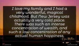 Ezra Miller quote : I love my family ...