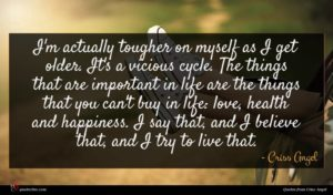 Criss Angel quote : I'm actually tougher on ...