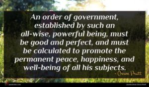 Orson Pratt quote : An order of government ...