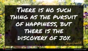 Joyce Grenfell quote : There is no such ...