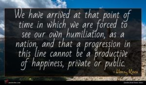Henry Knox quote : We have arrived at ...