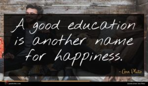Ann Plato quote : A good education is ...