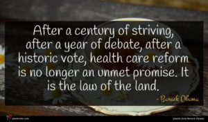 Barack Obama quote : After a century of ...