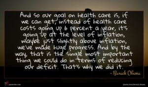 Barack Obama quote : And so our goal ...