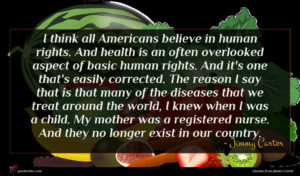 Jimmy Carter quote : I think all Americans ...