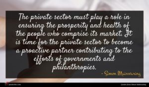Simon Mainwaring quote : The private sector must ...