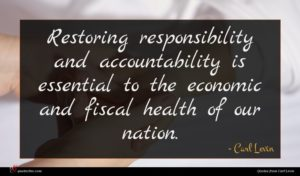 Carl Levin quote : Restoring responsibility and accountability ...