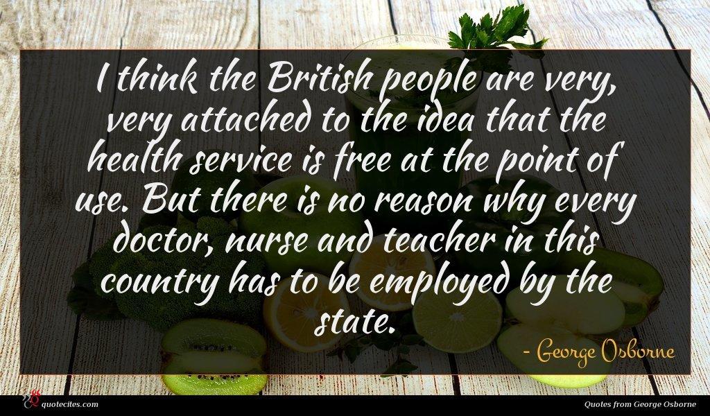 George Osborne Quote I Think The British