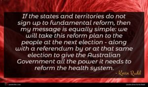 Kevin Rudd quote : If the states and ...