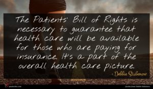 Debbie Stabenow quote : The Patients' Bill of ...