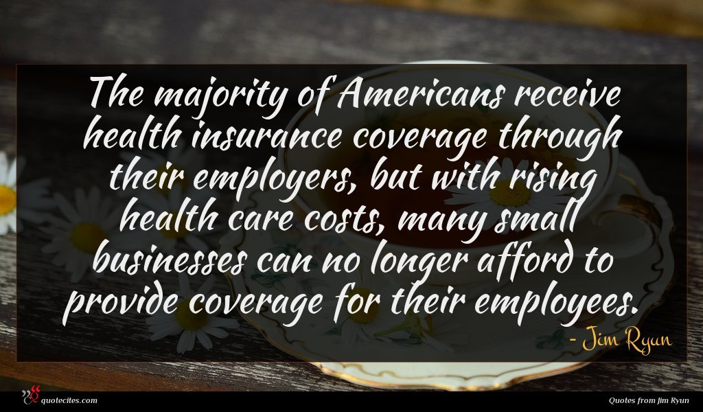 The majority of Americans receive health insurance coverage through their employers, but with rising health care costs, many small businesses can no longer afford to provide coverage for their employees.