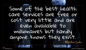 Matthew Lesko quote : Some of the best ...