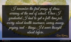 Ezra Koenig quote : I remember the first ...