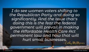 Cathy McMorris quote : I do see women ...