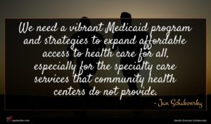 Jan Schakowsky quote : We need a vibrant ...