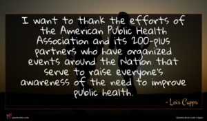 Lois Capps quote : I want to thank ...