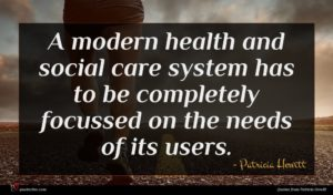Patricia Hewitt quote : A modern health and ...
