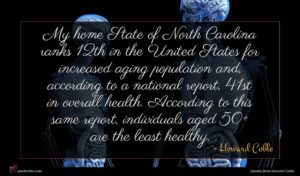 Howard Coble quote : My home State of ...