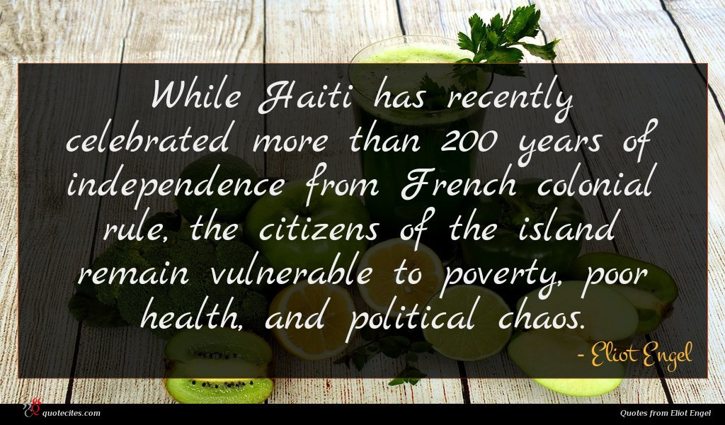 While Haiti has recently celebrated more than 200 years of independence from French colonial rule, the citizens of the island remain vulnerable to poverty, poor health, and political chaos.