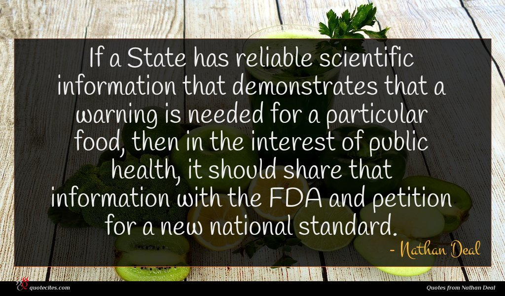If a State has reliable scientific information that demonstrates that a warning is needed for a particular food, then in the interest of public health, it should share that information with the FDA and petition for a new national standard.