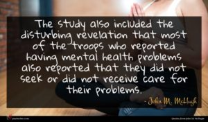 John M. McHugh quote : The study also included ...