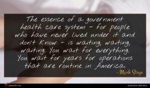 Mark Steyn quote : The essence of a ...