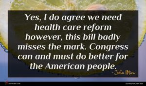 John Mica quote : Yes I do agree ...
