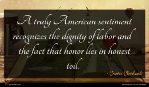 Grover Cleveland quote : A truly American sentiment ...