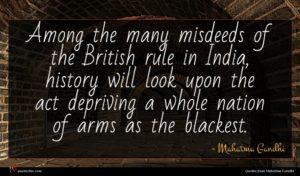 Mahatma Gandhi quote : Among the many misdeeds ...