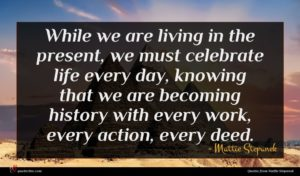 Mattie Stepanek quote : While we are living ...