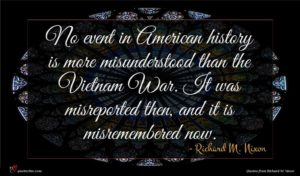 Richard M. Nixon quote : No event in American ...