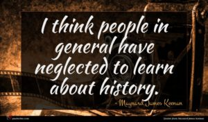 Maynard James Keenan quote : I think people in ...