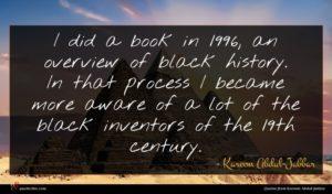 Kareem Abdul-Jabbar quote : I did a book ...