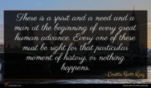 Coretta Scott King quote : There is a spirit ...
