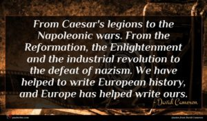 David Cameron quote : From Caesar's legions to ...