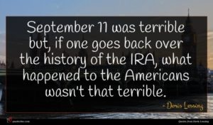 Doris Lessing quote : September was terrible but ...