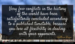 William Hague quote : Very few conflicts in ...