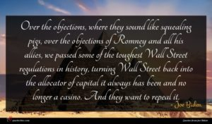 Joe Biden quote : Over the objections where ...
