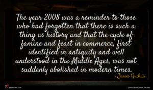 James Buchan quote : The year was a ...