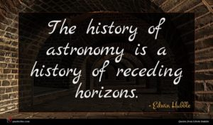 Edwin Hubble quote : The history of astronomy ...