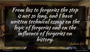 Umberto Eco quote : From lies to forgeries ...