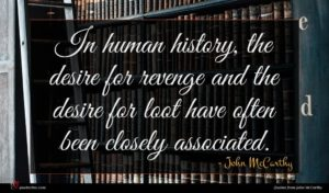 John McCarthy quote : In human history the ...